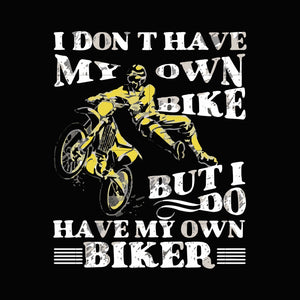 I don't ride my own bike but i do ride my own biker svg ,dxf,eps,png digital file