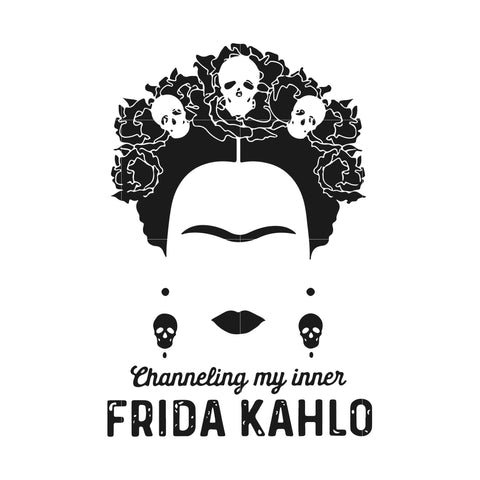Channeling my inner frida kahlo svg ,dxf,eps,png digital file