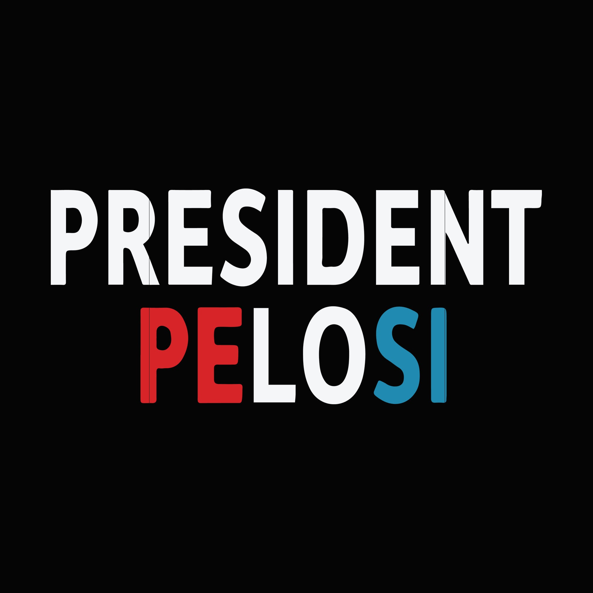 President pelosi svg ,dxf,eps,png digital file