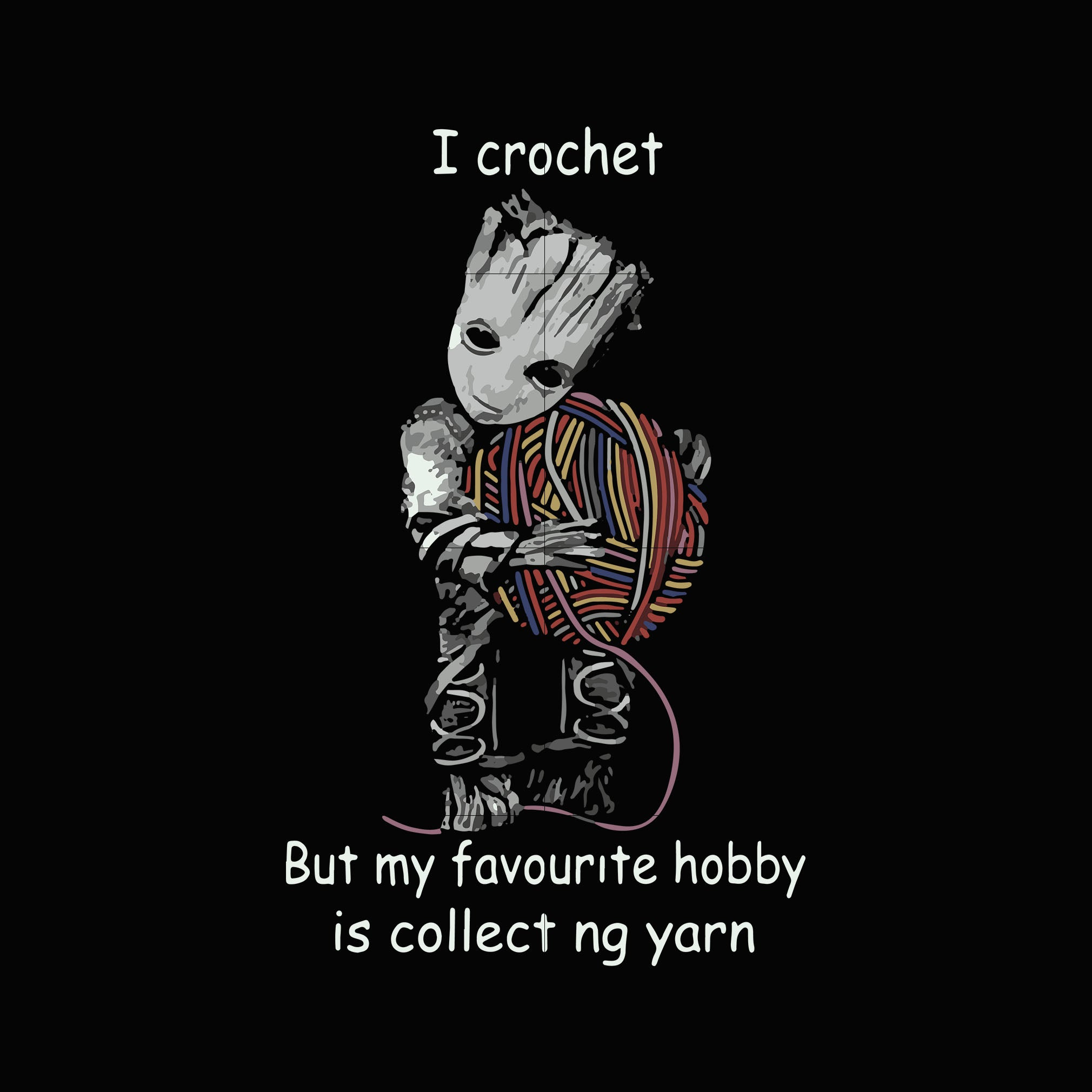 I crochet but my favorite hobby is collect ng yarn svg ,dxf,eps,png digital file