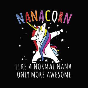 Nanacorn like a normal nana only more awesome svg ,dxf,eps,png digital file
