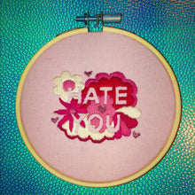 Load image into Gallery viewer, Hate You Valentines Hand Embroidery