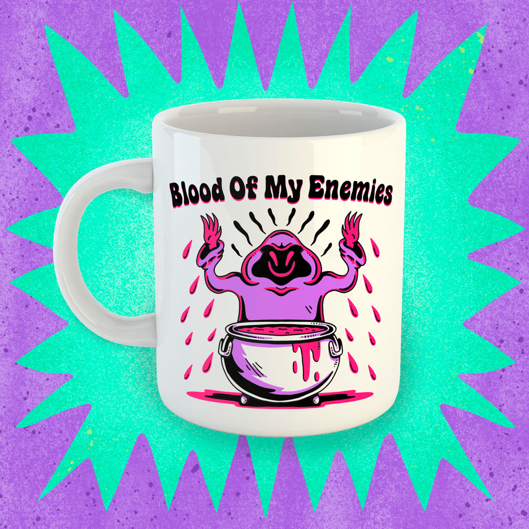 Blood of My Enemies Coffee Mug