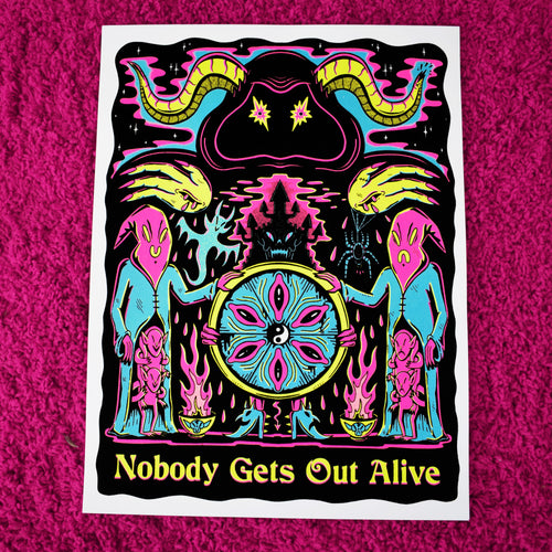 Nobody Gets Out Alive - Flocked Blacklight Poster