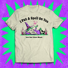 Load image into Gallery viewer, I Put A Spell On You T-Shirt