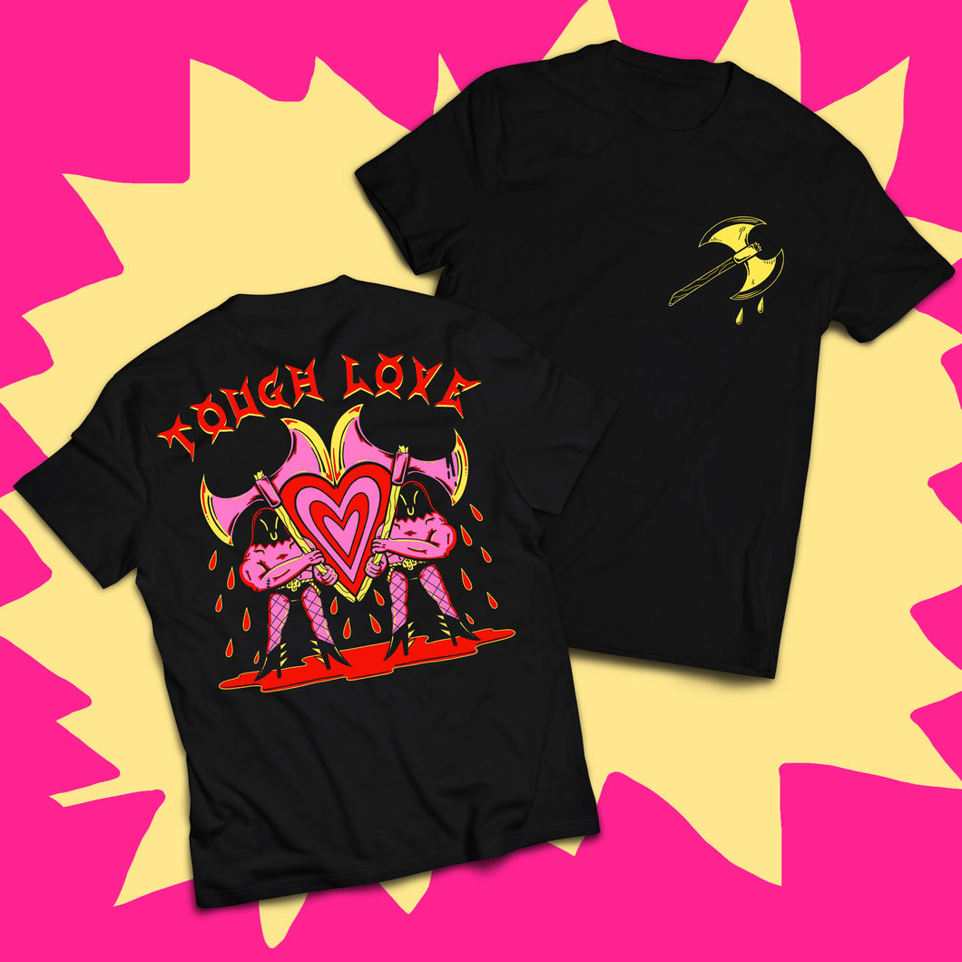 Tough Love Tee