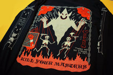 Load image into Gallery viewer, Kill Your Masters Longsleeve Tee