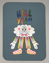 Load image into Gallery viewer, Holographic sticker in pastels with a lowbrow design of a cloud wearing pants and checkered sneakers that reads Hell Yeah.
