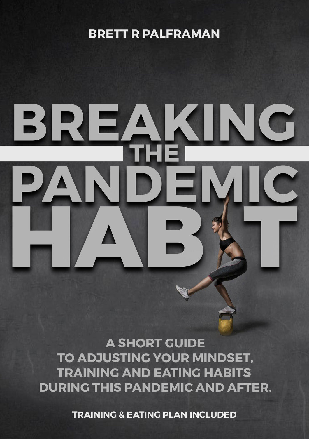BREAKING THE PANDEMIC HABIT - MilitaryCoreTraining