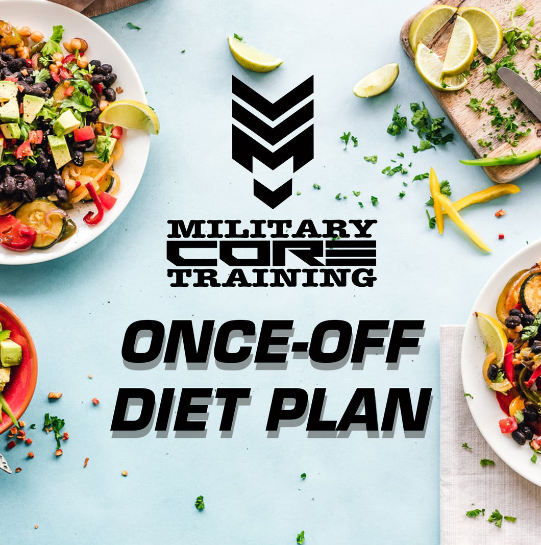 MCT ONCE-OFF CUSTOMISED DIET PLAN - MilitaryCoreTraining