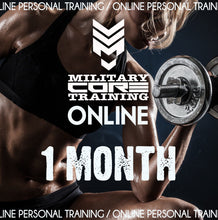 Load image into Gallery viewer, ONLINE TRAINING - 1 MONTH - MilitaryCoreTraining