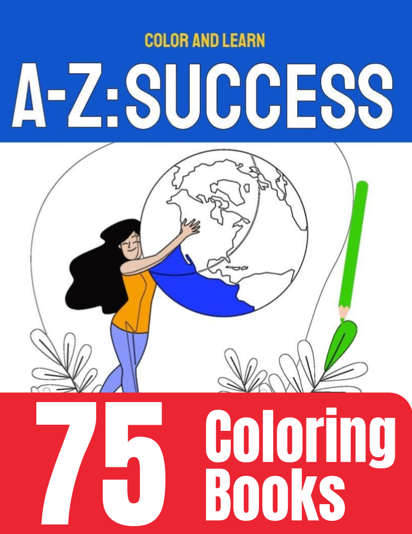 75 A-Z: Success coloring books - Side Hustle Market