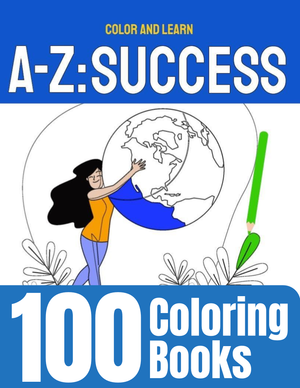 100 A-Z: Success coloring books - Side Hustle Market