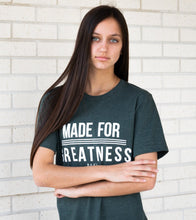 Load image into Gallery viewer, Made for Greatness Tee | Graced Competitor