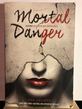 Load image into Gallery viewer, Mortal Danger   by Ann Aguirre   (Immortal Game #1)