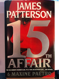 15th Affair   by James Patterson    (Women's Murder Club #15) Hardcover