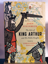 Load image into Gallery viewer, The Acts of King Arthur and His Noble Knights  by John Steinbeck  (Penguin Classics)