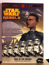 Load image into Gallery viewer, Edge of the Galaxy  by Jason Fry  (Star Wars Rebels: Servants of the Empire #1)
