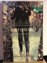 Load image into Gallery viewer, Deadly Little Games  by Laurie Faria Stolarz   (Touch #3)