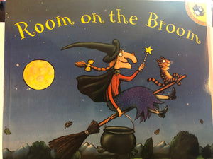 Room on the Broom   by Julia Donaldson and Axel Scheffler