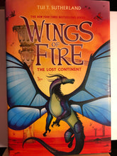 Load image into Gallery viewer, Wings of Fire: The Lost Continent  by Tui T. Sutherland (Wings of Fire #11) Hardcover