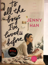 Load image into Gallery viewer, To All The Boys I've Loved Before   by Jenny Han
