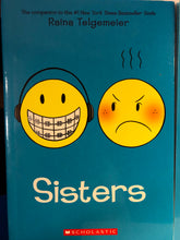 Load image into Gallery viewer, Sisters   by Raina Telgemeier  (Smile #2)