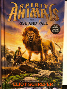 Rise and Fall  by Eliot Schrefer  (Spirit Animals #6) Hardcover