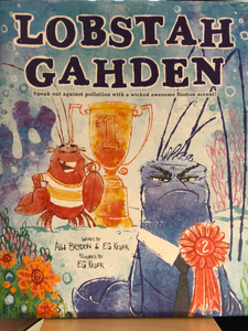 Lobstah Gahden    by Alli Brydon & EG Keller   Picture Book