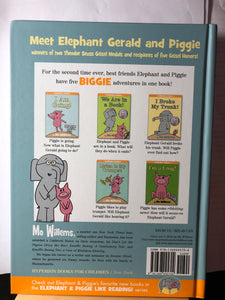 An Elephant and Piggie Biggie-Biggie! Volume 2    by Mo Willems