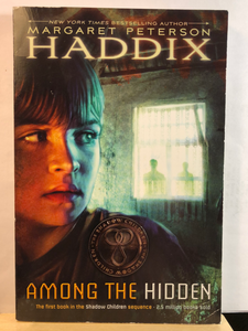 Among the Hidden  by Margaret Peterson Haddix  (Shadow Children #1)  Used paperback