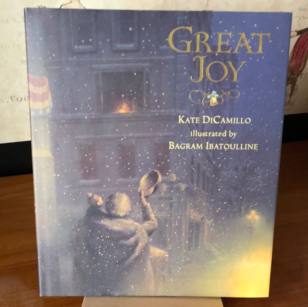 Great Joy    by Kate DiCamillo     Picture Book