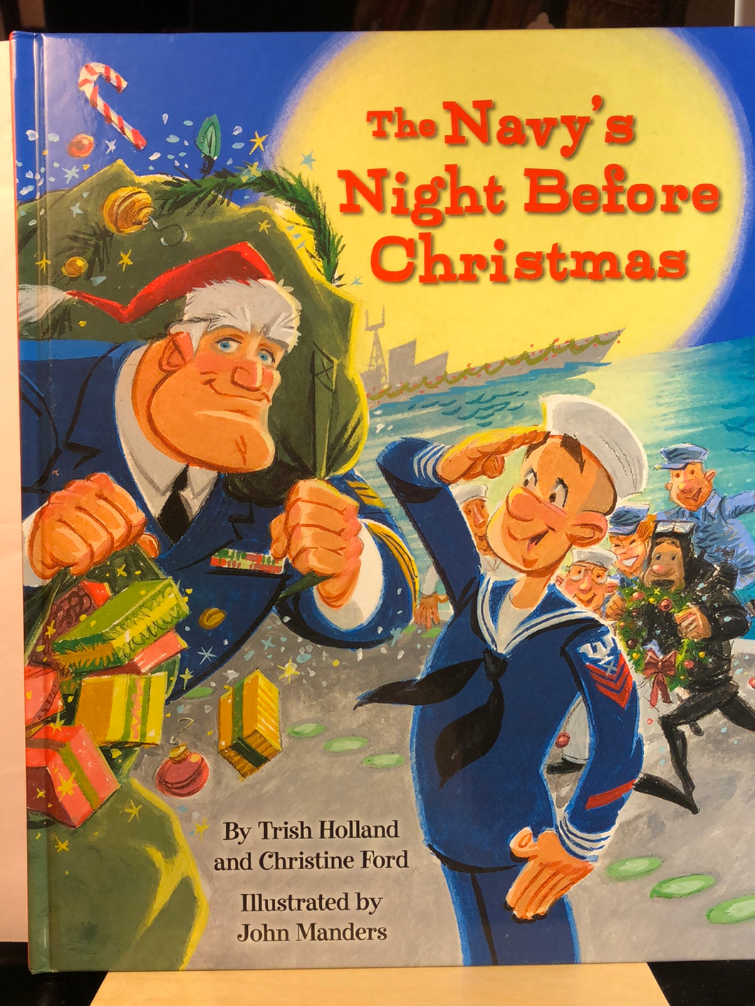The Navy's Night Before Christmas   by Christine Ford, Trish Holland, John Manders      Remainder Hardcover Picture Book