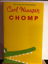 Load image into Gallery viewer, Chomp  by Carl Hiaasen
