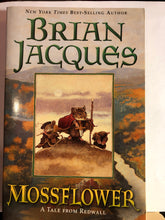 Load image into Gallery viewer, Mossflower  by Brian Jacques  (Redwall #2)