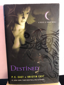 Destined  by P.C. & Kristin Cast  (House of Night #9)