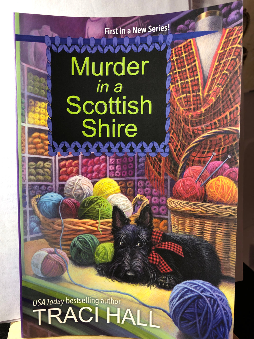Murder In A Scottish Shire  by Traci Hall  (A Scottish Shire Mystery #1)