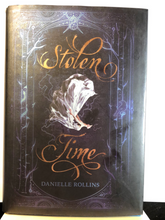 Load image into Gallery viewer, Stolen Time   by Danielle Rollins    (Dark Stars #1)   remainder hardcover