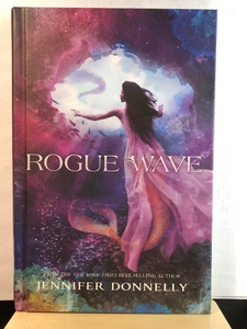 Rogue Wave    by Jennifer Donnelly    (WaterFire Saga #2)  Used hardcover