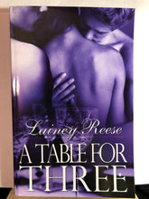 Load image into Gallery viewer, A Table for Three   by Lainey Reese    (New York #1)