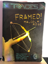 Load image into Gallery viewer, Framed!   by Malcolm Rose  (Traces #1)