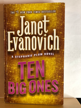Load image into Gallery viewer, Ten Big Ones   by Janet Evanovich    (Stephanie Plum #10)    used paperback