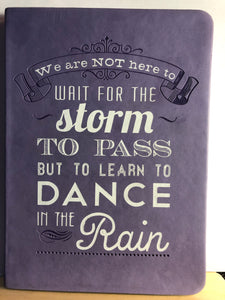 Dance In The Rain Journal