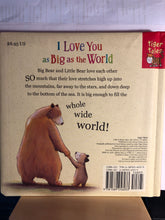 Load image into Gallery viewer, I Love You As Big As The World    by David Van Buren
