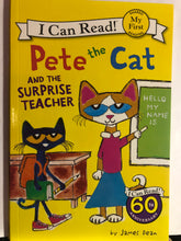 Load image into Gallery viewer, Pete the Cat and the Surprise Teacher  by James Dean   I Can Read! book