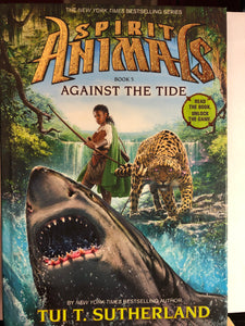 Against the Tide  by Tui T. Sutherland  (Spirit Animals #5)   hardcover