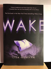 Load image into Gallery viewer, Wake  by Lisa McMann  (Wake Trilogy #1)