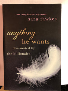 Anything He Wants   by Sara Fawkes   (Anything He Wants #1)