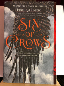 Six of Crows  by Leigh Bardugo (Six of Crows #1)