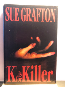 K is for Killer   by Sue Grafton  (Kinsey Millhone #11)  hardcover